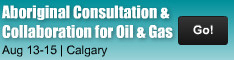Aboriginal Consultation and Collaboration for Oil & Gas