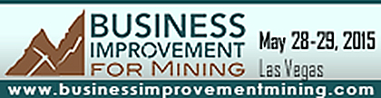 Business Improvement for Mining, May 28-29, 2015, Las Vegas