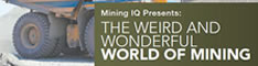 MiningIQ - The Weird and Wonderful World of Mining